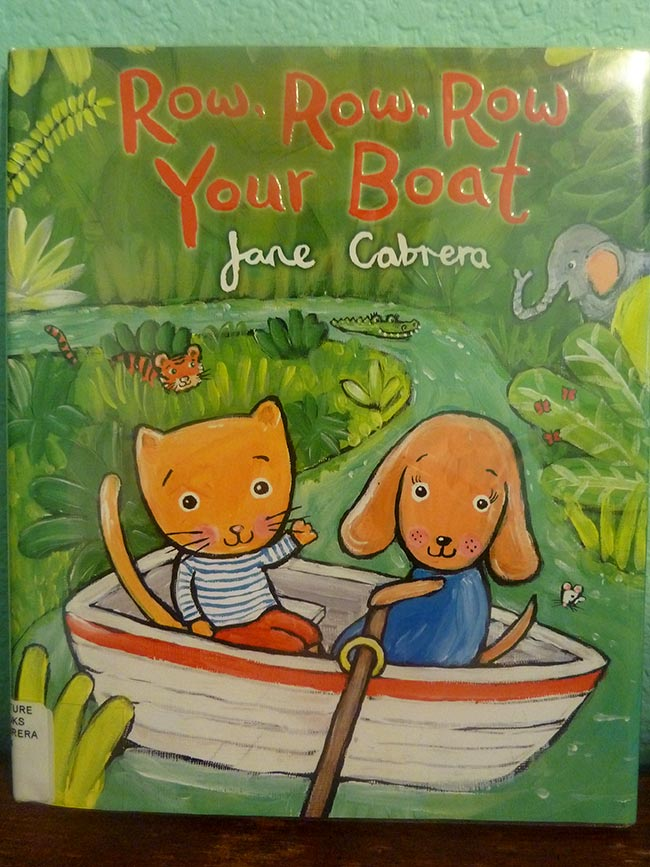 Jane Cabrera『Row, Row, Row Your Boat』